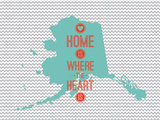 Home Is Where The Heart Is - Alaska