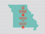 Home Is Where The Heart Is - Missouri