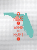 Home Is Where The Heart Is - Flordia Reproduction d'art