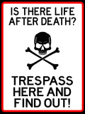 No Trespassing Do Not Enter Sign Poster