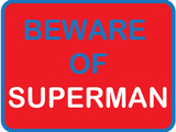 Beware of Superman