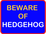 Beware of Hedgehog