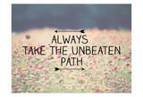 Always Take The Unbeaten