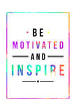 Be Motivated Rainbow