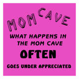 Mom Cave 1
