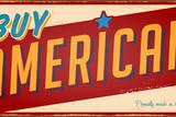 Vintage Buy American Metal Sign - Raster Version