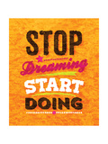 Quote Typographical Background  Vector Design Stop Dreaming Start Doing
