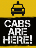 Cabs are Here Jersey Shore TV Print Poster
