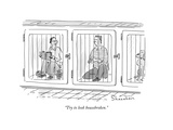 """Try to look housebroken"" - New Yorker Cartoon"