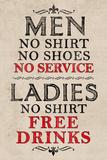 Ladies Free Drinks Men No Service Humor