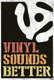 Vinyl Sounds Better Music