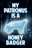 My Patronus is a Honey Badger Humor