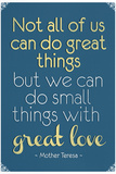 Great Love Mother Theresa Quote