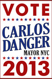 Carlos Danger For Mayor NYC Campaign