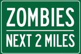 Zombies Next 2 Miles