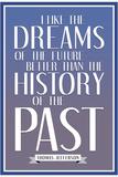 Dreams of the Future Thomas Jefferson