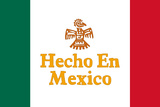 Hecho En Mexico Made in Mexico