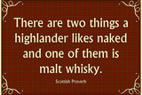 Scottish Proverb Things a Highlander Likes Naked