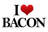 I Heart Love Bacon Funny