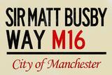Sir Matt Busby Way M16 Manchester