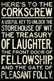 Here's To The Corkscrew