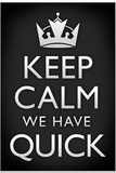 Keep Calm We Have Quick Sports