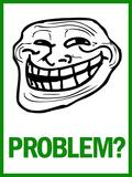 Problem Rage Comic Meme