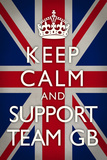 Keep Calm and Support Team GB Sports