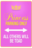 Princess Parking Only Pink