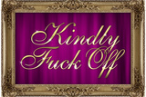 Kindly F*ck Off Purple Faux Frame