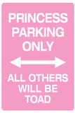 Princess Parking Only No Parking Pink