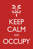 Keep Calm and Occupy
