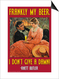 Frankly My Beer  I Don't Give a Damn