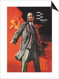 Lenin Lived  Lenin is Alive  Lenin Will Live