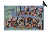 Lake Geneva  Wisconsin - Large Letter Scenes