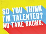 So You Think I'M Talented No Take Backs
