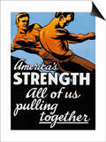 America's Strength  All of Us Pulling Together
