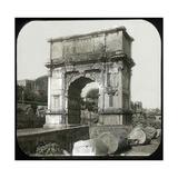 Rome (Italy)  Roman Forum  Arch of Titus  Circa 1895