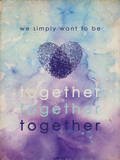 We Simply Want To Be Together