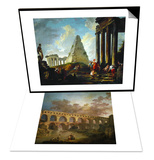 Le Pont Du Gard  1787 & Alexander the Great Before the Tomb of Achilles  1755-1757 Set
