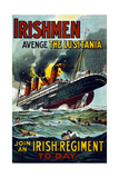 Irishmen - Avenge the Lusitania Join an Irish Regiment Today'  1915