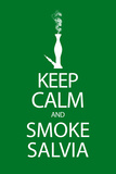 Keep Calm and Smoke Salvia Green