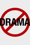No Drama Allowed Humor