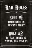 Bar Rules The Bartender is Always Right