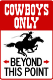 Cowboys Only Beyond This Point