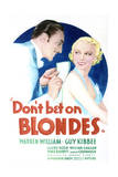 Don't Bet on Blondes - Movie Poster Reproduction