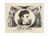 Abraham Lincoln  Republican Candidate for President of the US