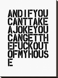 And If You Can't Take A Joke