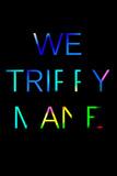 We Trippy