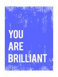 You are Brilliant